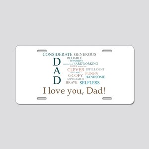 I Love You, Dad! Aluminum License Plate