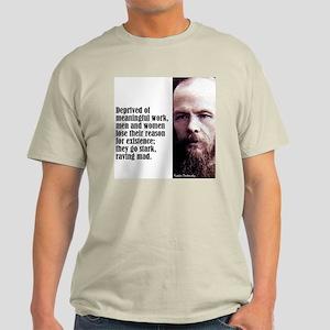 """Dostoevsky """"Work"""" Light T-Shirt"""
