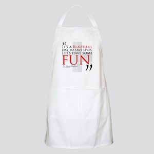 Beautiful Day to Save Lives Apron