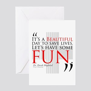 Beautiful Day to Save Lives Greeting Card