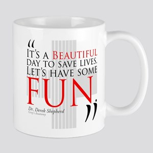Beautiful Day to Save Lives Mug