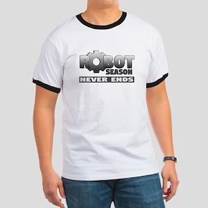 Robot Season Never Ends -Ringer T-Shirt
