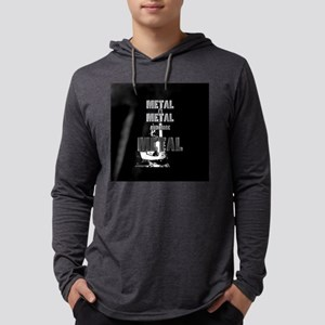 Metal, Metal and More Metal Long Sleeve T-Shirt