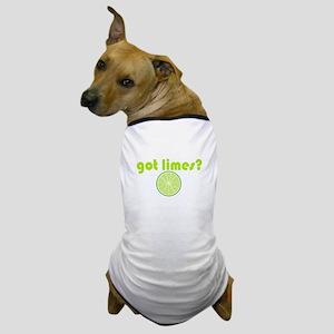 got limes? Dog T-Shirt