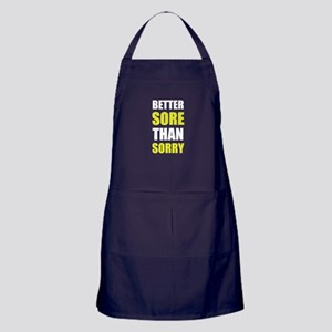 Better Sore Than Sorry Apron (dark)