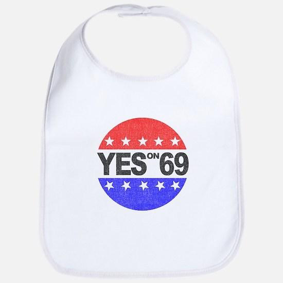 YES on 69 Bib