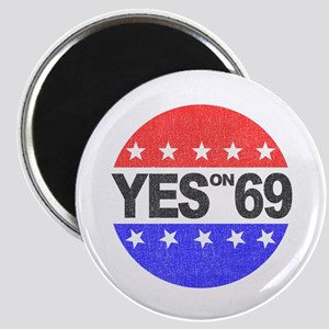 YES on 69 Magnet