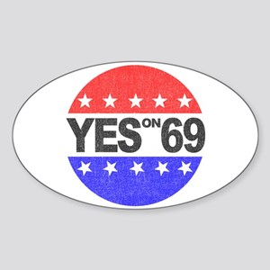 YES on 69 Oval Sticker
