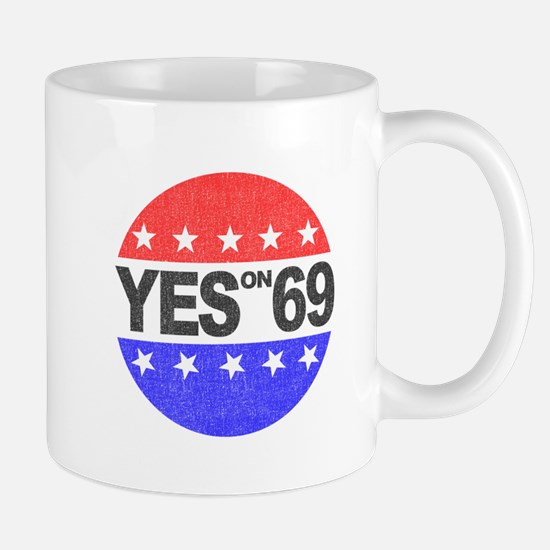 YES on 69 Mug