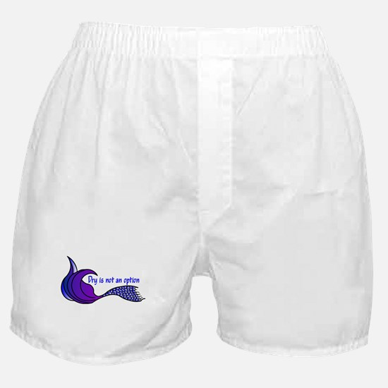 Dry Is Not An Option #2 Boxer Shorts