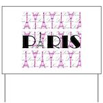 Pink Black Paris Script Yard Sign