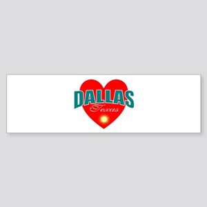 I love Dallas Texas Bumper Sticker