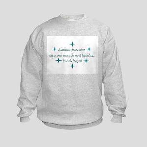 STATISTICS PROVE THAT Kids Sweatshirt