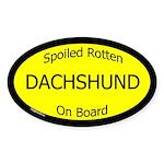 Spoiled Dachshund On Board Oval Sticker