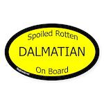 Spoiled Dalmatian On Board Oval Sticker