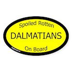 Spoiled Dalmatians On Board Oval Sticker