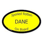 Spoiled Dane On Board Oval Sticker