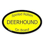 Spoiled Deerhound On Board Oval Sticker