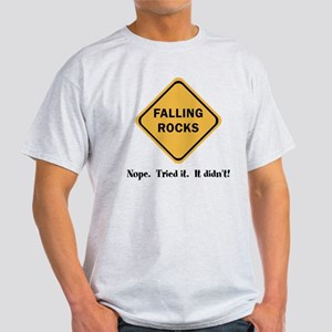 Falling Rocks Clever Road Sign Joke Light T-Shirt