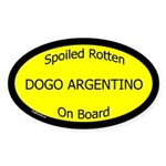 Spoiled Dogo Argentino On Board Oval Sticker