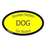Spoiled Dog On Board Sticker (Oval)