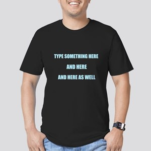 Type Your Own Words Here T-Shirt