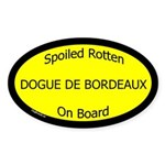 Spoiled Dogue de Bordeaux On Board Oval Sticker