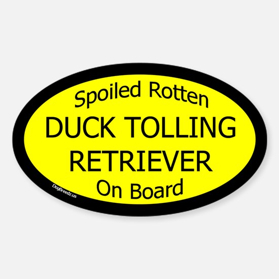 Spoiled Duck Tolling Retriever Oval Decal