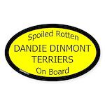 Spoiled Dandie Dinmont Terriers Oval Sticker