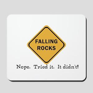 Falling Doesn't Rock, I Tried It Mousepad