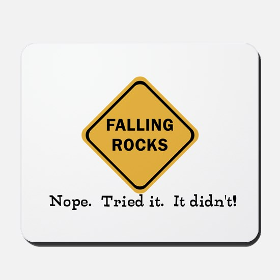Falling Doesn't Rock, I Tried It Mousepad