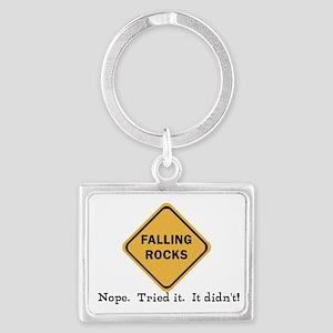 Falling Doesn't Rock, I Tried I Landscape Keychain