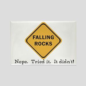 Falling Doesn't Rock, I Tried It Rectangle Magnet