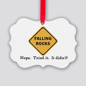 Falling Doesn't Rock, I Tried It Picture Ornament
