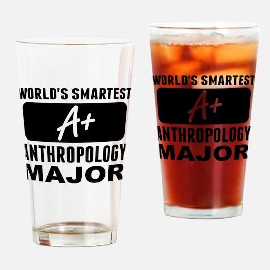 Worlds Smartest Anthropology Major Drinking Glass