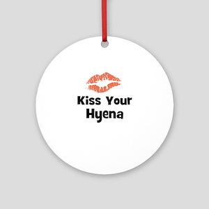 Kiss Your Hyena Ornament (Round)