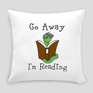 Go Away Everyday Pillow