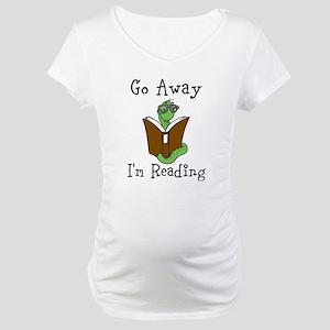Go Away Maternity T-Shirt