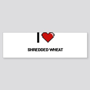 I Love Shredded Wheat digital retro Bumper Sticker