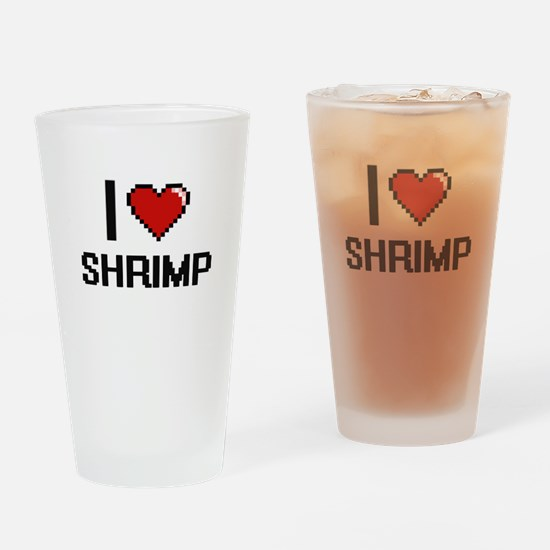I Love Shrimp digital retro design Drinking Glass