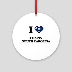 I love Chapin South Carolina Ornament (Round)