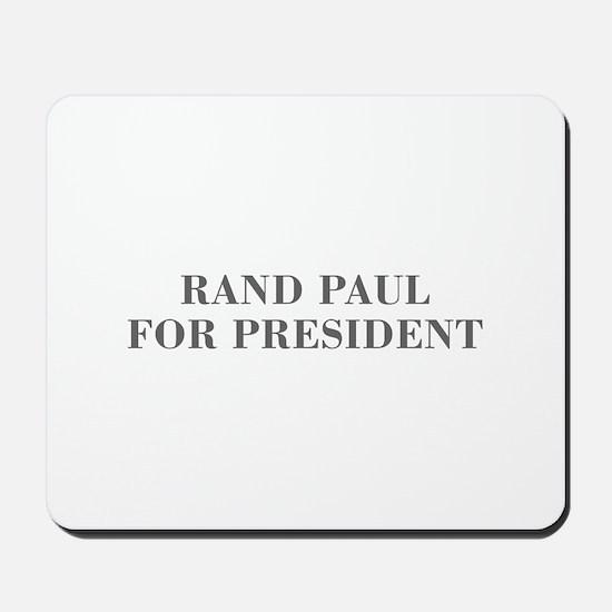 Rand Paul for President-Bod gray 5 Mousepad