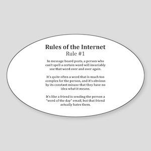 Internet Rule #1 Oval Sticker