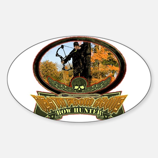 death from above bow hunting Oval Decal