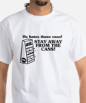 He Hates The Cans! White T-Shirt