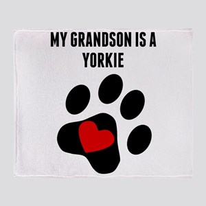 My Grandson Is A Yorkie Throw Blanket