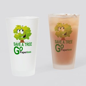 SAVE A TREE, GO PAPERLESS Drinking Glass