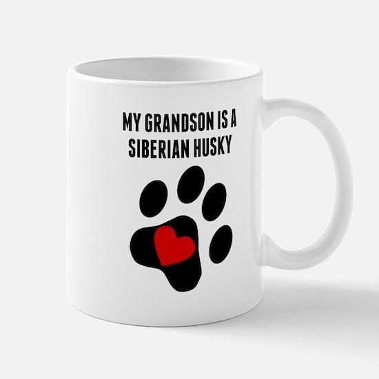 My Grandson Is A Siberian Husky Mugs