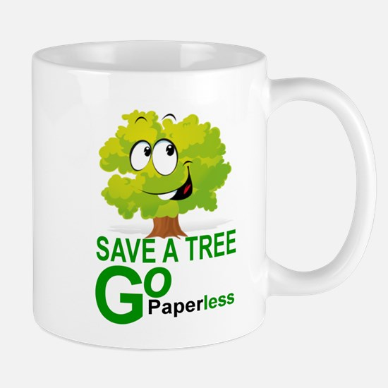 SAVE A TREE, GO PAPERLESS Mugs