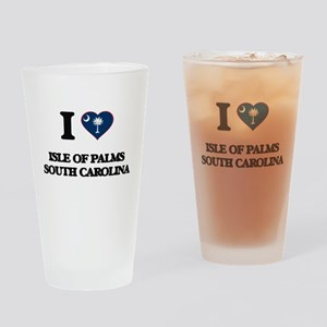 I love Isle Of Palms South Carolina Drinking Glass